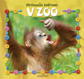 Mrňousův zvěřinec V ZOO