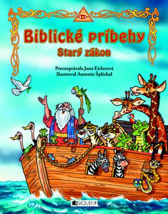 Biblické príbehy Starý zákon
