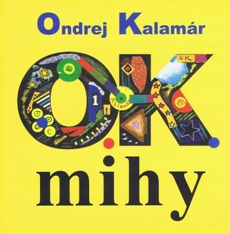 O.K.mihy