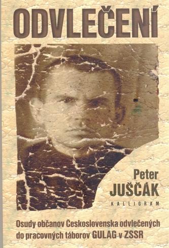 Odvlečení - Peter Juščák