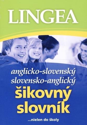 LINGEA Anglicko-slovenský,slovensko-anglický šikovný slovník 2. vyd.