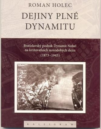 Dejiny plné dynamitu