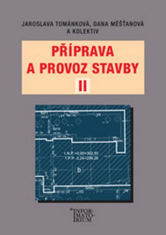 Příprava a provoz stavby II