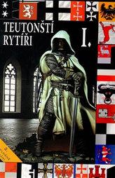 Teutonští rytíři I.