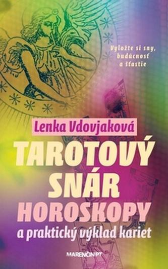 Tarotový snár - Lenka Vdovjaková