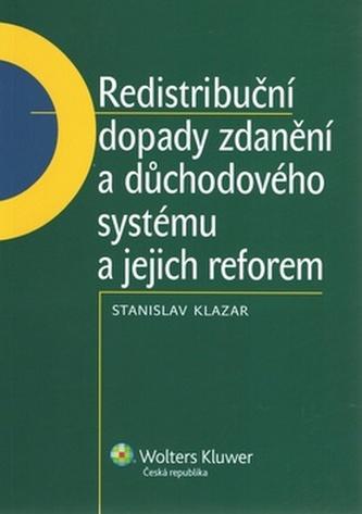 Redistribuční dopady zdanění a důchodového systému a jejich reforem - Stanislav Klazar
