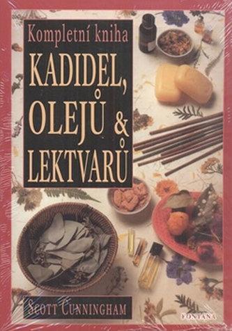 Kompletní kniha kadidel, olejů a lektvarů