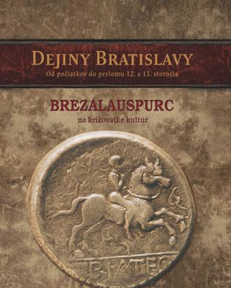 Dejiny Bratislavy I