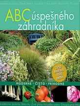 ABC úspešného záhradníka
