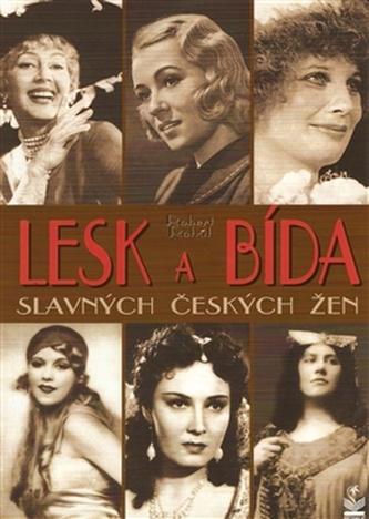 Lesk a bída slavných českých žen