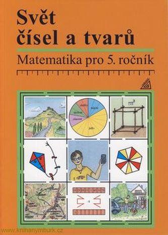 Svět čísel a tvarů Učebnice 5.r.