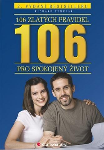 106 zlatých pravidel pro spokojený život - 2. vydání