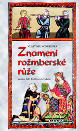 Znamení rožmberské růže - 3. vydání