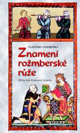 Znamení rožmberské růže - 3. vydání