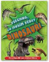 Dinosauři - Všechno, co musím vědět