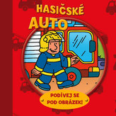 Hasičské auto – podívej se pod obrázek!