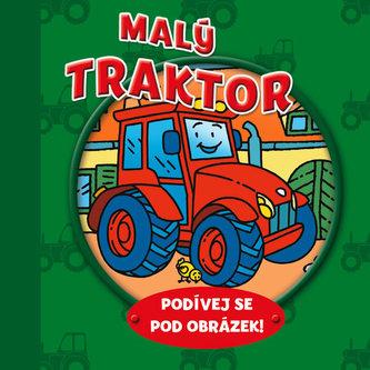 Malý traktor – podívej se pod obrázek!