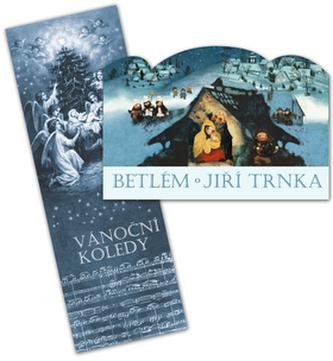 Betlém skládací + Vánoční koledy s notami - Trnka Jiří