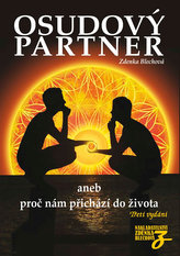 Osudový partner aneb proč nám přichází do života - 3. vydání