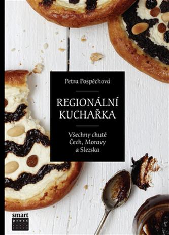 Regionální kuchařka aneb Putování za jídlem po Čechách a Moravě