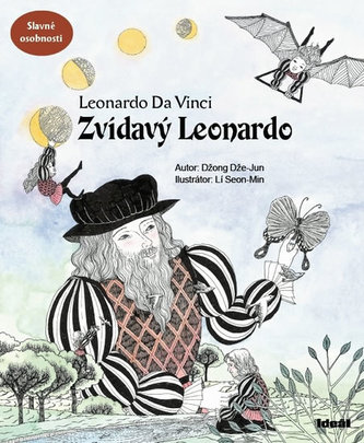 Zvídavý Leonardo ((příběh o Leonardovi da Vinci) - Džong Dže-Jun