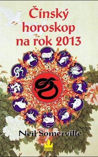 Čínský horoskop na rok 2013