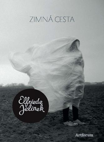 Zimná cesta - Elfriede Jelinek