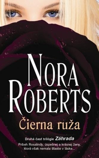Čierna ruža - Roberts Nora