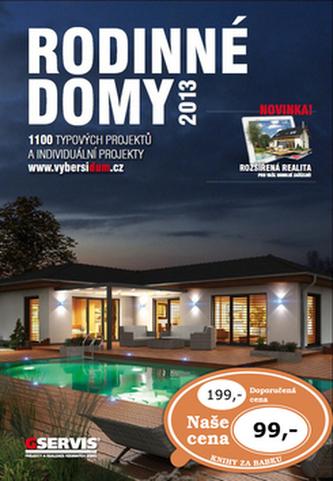 Rodinné domy 2013 - 1100 typových projektů a individuální projekty