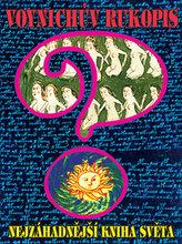 Voynichův rukopis aneb Nejzáhadnější kniha světa