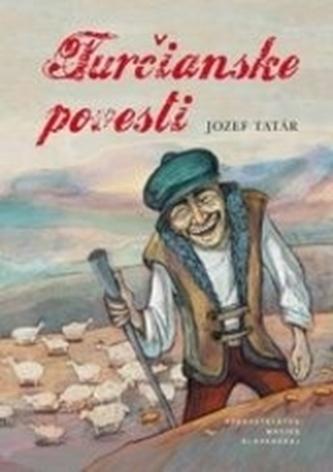Turčianske povesti - Jozef Tatár