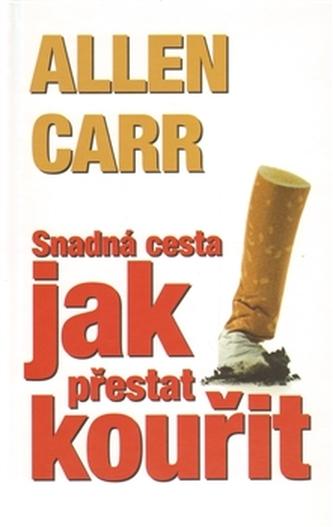 Snadná cesta jak přestat kouřit - 3. vydání
