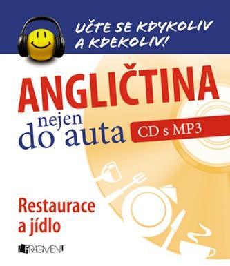Angličtina nejen do auta – Restaurace a jídlo + CDmp3
