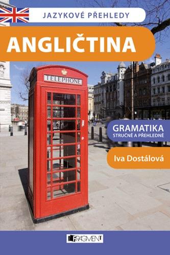 Angličtina - Jazykové přehledy - Iva Dostálová