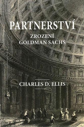 Partnerství - Zrození Goldman Sachs
