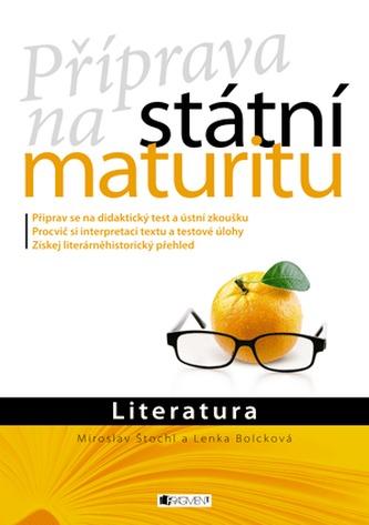 Literatura - Příprava na státní maturitu