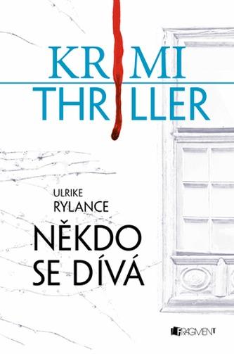 Krimi thriller – Někdo se dívá
