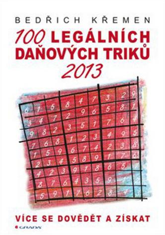 100 legálních daňových triků 2013 - Více se dovědět a získat