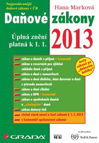 Daňové zákony 2013 -  úplná znění platná k 1. 1. 2013