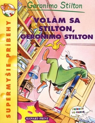 Volám sa Stilton, Geronimo Stilton