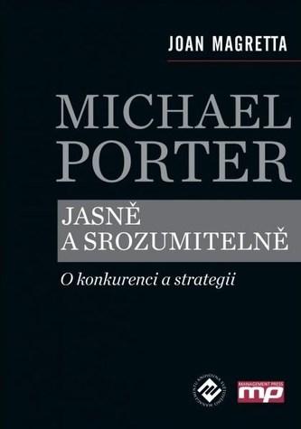 Michael Porter jasně a srozumitelně