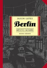 Berlín Město kouře