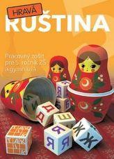 Hravá ruština 5