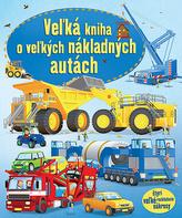 Veľká kniha o veľkých nákladných autách