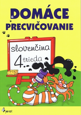 Domáce precvičovanie - Slovenský jazyk 4. trieda