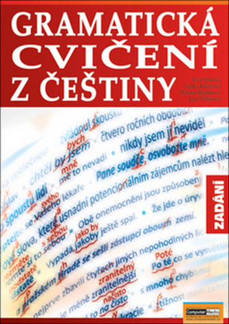 Gramatická cvičení z češtiny Zadání
