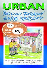 Pivrncovy fotbalový EURO parádičky