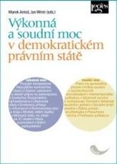 Výkonná a soudní moc v demokratickém právním státě