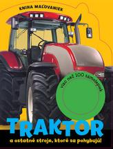 Traktor a ostatné stroje, ktoré sa pohybujú!