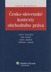 Česko-slovenské kontexty obchodního práva